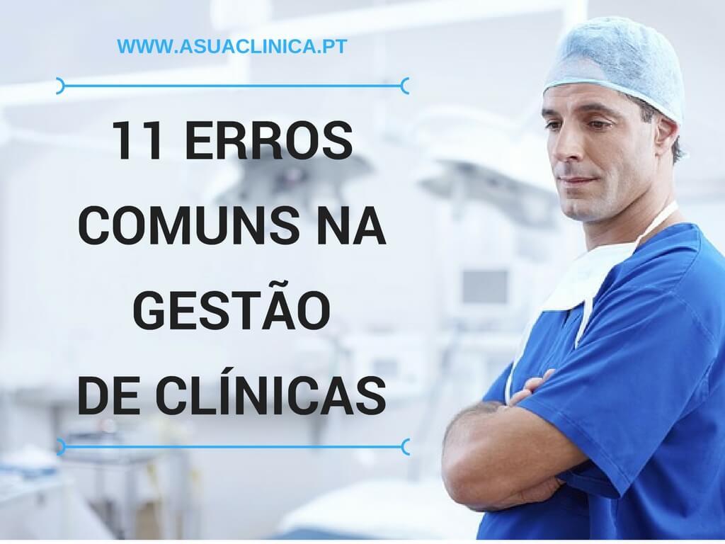 Erros mais comuns na gestão da sua clínica