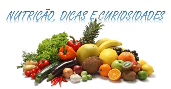Nutrição dicas e curiosidades